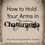How to hold arms in Chaturanga
